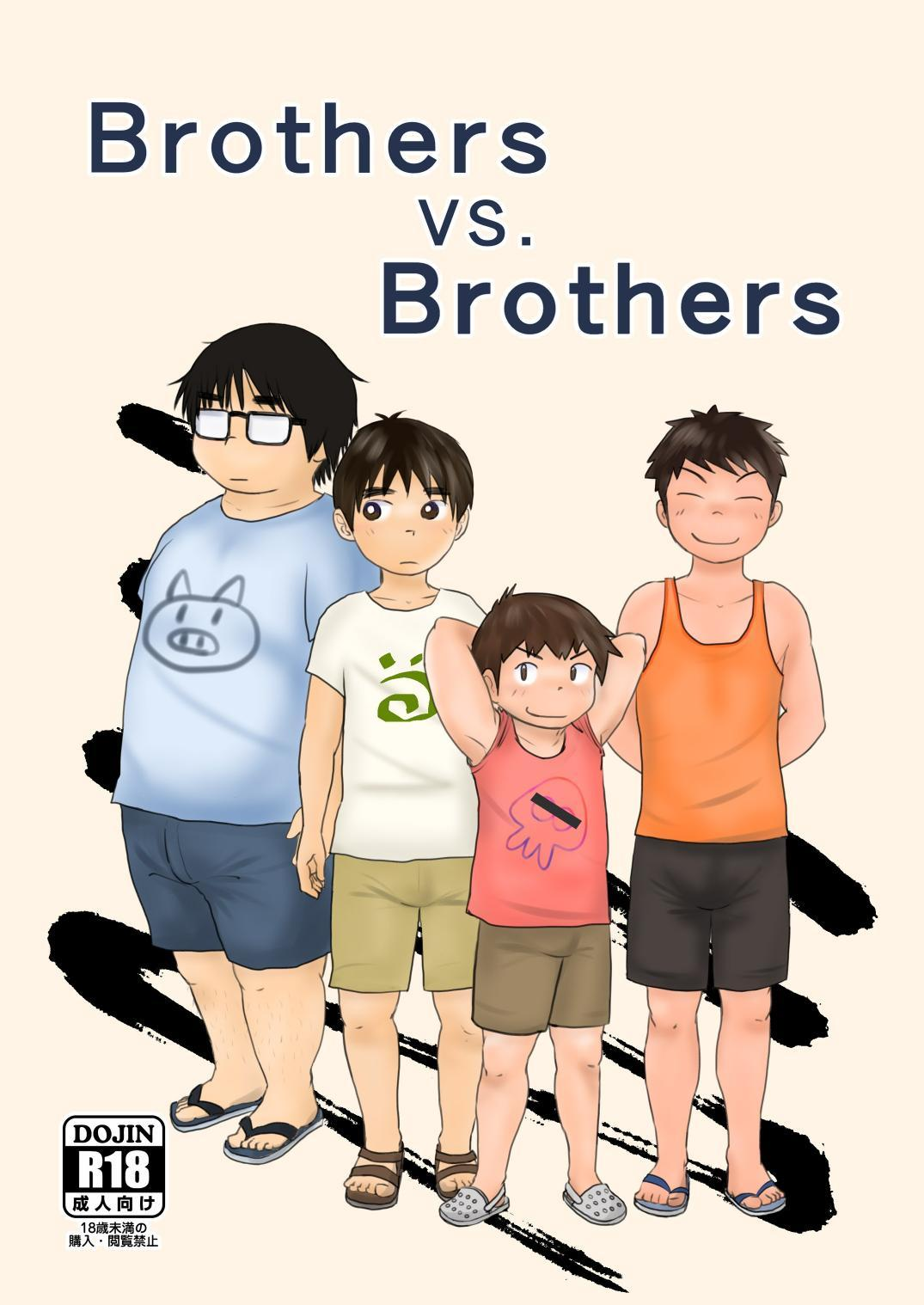 Brothers VS. Brothers 0