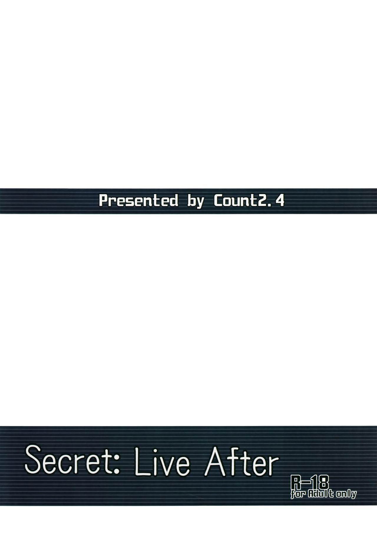 Secret: Live After 25