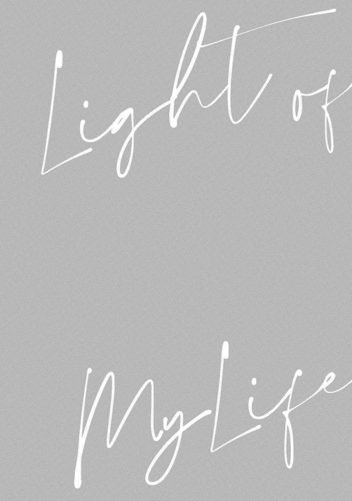 Light of my life | 生命之光 02-05 27